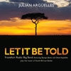 Arguelles, Julian - Let It Be Told: The Frankfurt Radio Big Band featuring Django Bates and Steve Arguelles play the music of South African Exiles 21-SRCD472
