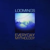 Loomings - Everyday Mythology 33-AltrOck 048