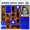 Crombie, Tony - Whole Lotta Tony (Mega Blowout Sale) 23-FVCD 126