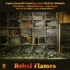 Canto General featuring Louis Moholo-Moholo - Rebel Flames OGCD 044