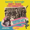 Various Artists - Don't Think I've Forgotten: Cambodia's Lost Rock and Roll 05-DTD 042CD