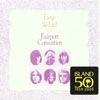 Fairport Convention - Liege & Lief 15/Island 586929