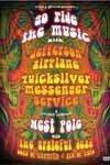 Go Ride The Music/West Pole - with Jefferson Airplane / Quicksilver Messenger Service /etc. 2 x DVDs (special) 11-Eagle 30181