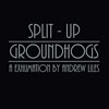 Groundhogs / Andrew Liles - Groundhogs Split Up: A Exhumation by Andrew Liles 05-DPROM 112CD
