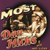 Hicks, Dan - The Most Of Dan Hicks & His Hot Licks (Mega Blowout Sale) 28-SBMK725058.2