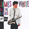 James White and the Blacks - Off White 05-ZE 007CD