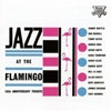Various Artists - Jazz At The Flamingo (Mega Blowout Sale) 23-FVCD 125