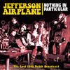 Jefferson Airplane - Nothing In Particular: The Lost September 15, 1968 Dutch Broadcast 21-AACD0150