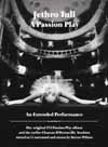 Jethro Tull - A Passion Play: An Extended Performance 2 x CDs + 2 x DVD-A  (due to size and weight, this price for the USA only. Outside of the USA, the price will be adjusted as needed) 19-JTAPP-AEP