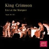King Crimson - Live at the Marquee August 10, 1971 : 2 x CDs 25-DGM-CD-677851