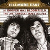 Kooper, Al / Mike Bloomfield - Fillmore East: The Lost Concert Tapes 12/13/68 (Mega Blowout Sale) 28-SBMK723793.2