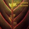 Lifetones - For A Reason 05-LITA 141CD