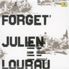 Lourau, Julien - Forget (Mega Blowout Sale) 15-LB 78892
