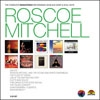 Mitchell, Roscoe - The Complete Remastered Recordings on Black Saint & Soul Note 9 x CD box 35-BLS 1036
