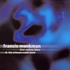 Monkman, Francis - 21st Century Blues (Mega Blowout Sale) 23-VP 244