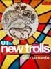 New Trolls / Ut New Trolls - E In Concerto CD + DVD 33-OA 7017