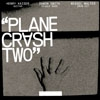 Kaiser, Henry / Damon Smith / Weasel Walter-Plane Crash 2 NA-CD-024