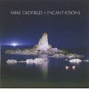 Oldfield, Mike - Incantations (expanded / remastered) (Mega Blowout Sale) 15-MRY5334636.2