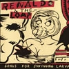 Renaldo & The Loaf - Songs For Swinging Larvae / Songs From The Surgery (expanded) 2 x CDs 21-GG184