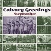 Stepmother - Calvary Greetings 05-MEGA 032CD