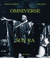 Sun Ra - Omniverse Sun Ra by Hartmut Geerken and Chris Trent 304 page hardcover book (due to size and weight, this price for the USA only. Outside of the USA, the price will be adjusted as needed) 05-ARTYARD 001BK