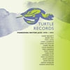 Turtle Records: Pioneering British Jazz 1970-1971 : 3 x CD box set + 56 page booklet 23-RPMBX528-1