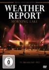 Weather Report - Morning Lake DVD 28-BLN-DV-1142607