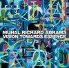 Abrams, Muhal Richard - Vision Toward Essence 32/PI023