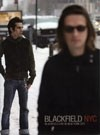 Blackfield - NYC: Blackfield Live in New York City DVD 25/SNAPPER DVD 055