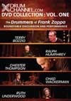 Bozzio, Terry/Ralph Humphrey/Chester Thompson/Ruth Underwood/Chad Wackerman - The Drummers of Frank Zappa: Roundtable Discussion and Performance 21-DCDVD H01