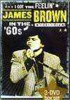Brown, James - James Brown in the '60s : 3 x DVDs 21/SHOUT FACTORY 10879