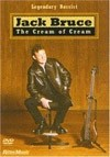Bruce, Jack - The Cream of Cream DVD 21/RITTOR 810576