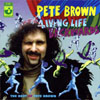 Brown, Pete - Living Life Backwards 15/EMI 38826
