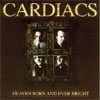 Cardiacs - Heaven Born and Ever Bright  ALPHA 017