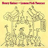 Kaiser, Henry - Lemon Fish Tweezer Rune 45