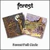 Forest - Forest/Full Circle 2 x CDs 25/BGO 236