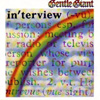 Gentle Giant - Interview (special) DRT 1004