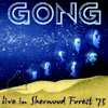 Gong - Live In Sherwood Forest 1975 MLP 09