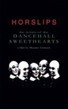 Horslips - The Return of the Dancehall Sweethearts 2 x DVDs 15/LONG GRASS 26