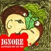 Ignore - Happiness Not Yet Won ACOUSTIC 49825