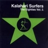 Kalahari Surfers - Volume 2: The  Eighties ReR-Micro 008