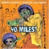 Kaiser, Henry and Wadada Leo Smith - Yo Miles! 2 x CDs 28/Shanachie 5046