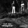 Magma - Rock Duo Magma GOD 083