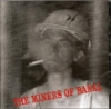 Miners Of Banal - The Miners Of Banal ReR-Slag AX 99