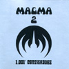 Magma - 1001 Degrees Centigrades Seventh-Rex VI