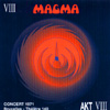 Magma - Bruxelles 1971 - Theatre 140 - 2 x CDs Seventh AKT VIII