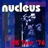 Nucleus - Live UK Tour '76 - 2 x CDs MLP 13
