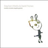 Vitiello, Stephen/David Tronzo - Scratchy Monsters Laughing Ghosts NA 127