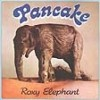Pancake - Roxy Elephant GOD 089