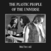 Plastic People Of The Universe - PPU I: Muz bez Usi [Man With No Ears] 12/Globus 210210